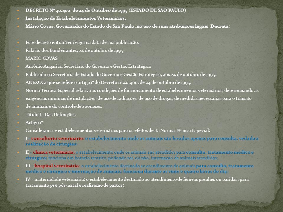DECRETO Nº 40.400, de 24 de Outubro de 1995 (ESTADO DE SÃO PAULO)