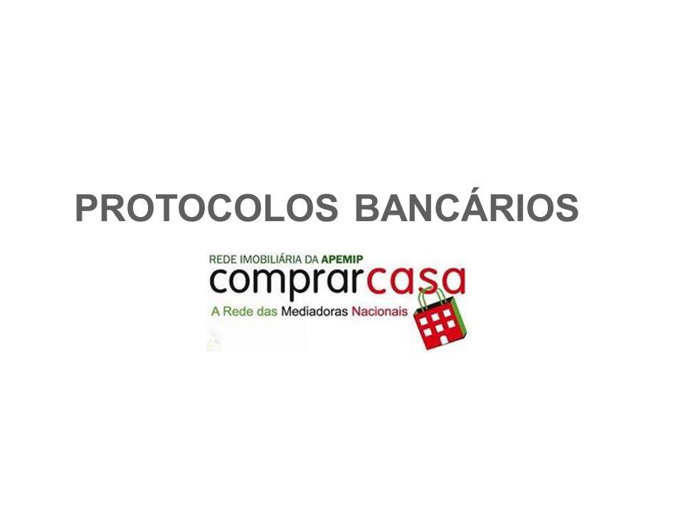 PROTOCOLOS BANCÁRIOS 1 Departamento Dinamização Imobiliárias e Promotores Externos