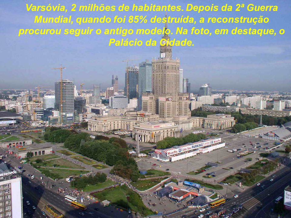 Varsóvia, 2 milhões de habitantes