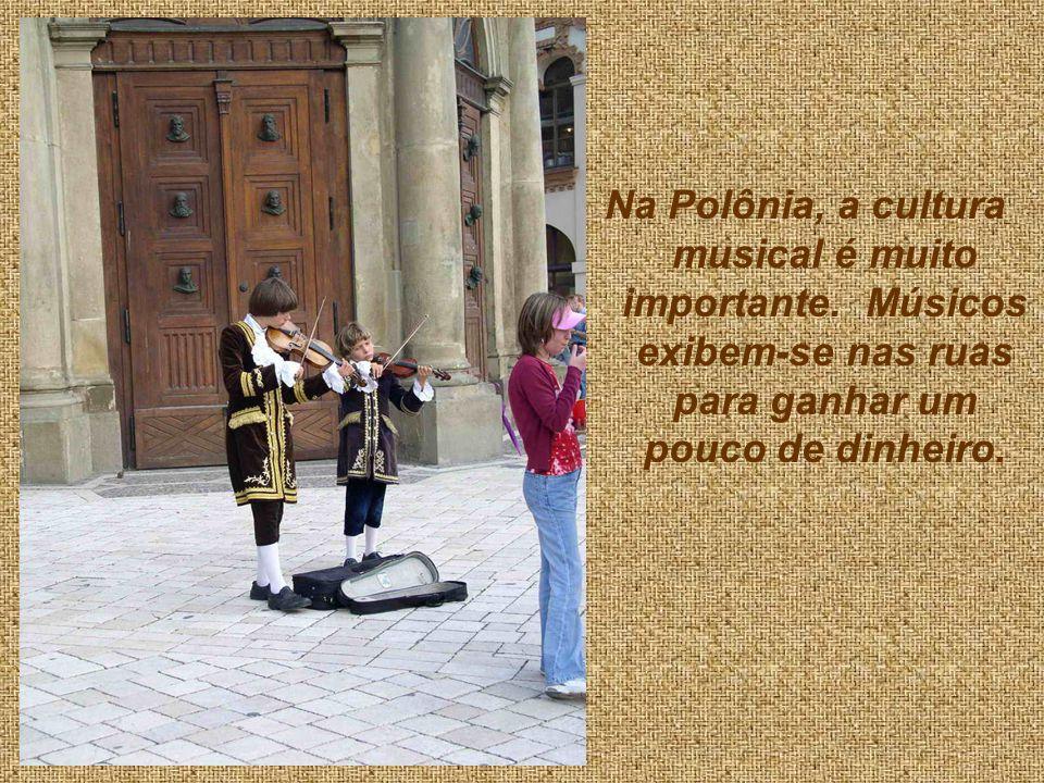 Na Polônia, a cultura musical é muito importante