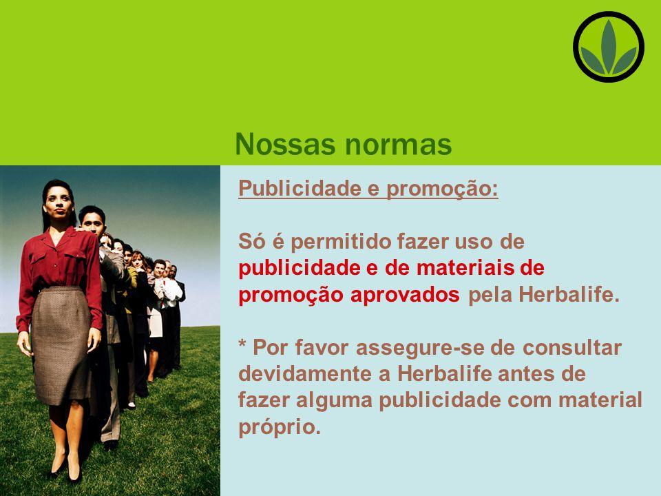 Nossas normas Publicidade e promoção:
