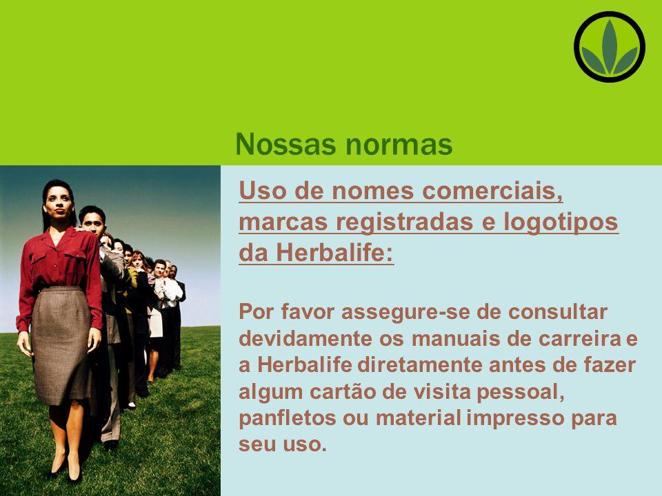 Nossas normas Uso de nomes comerciais, marcas registradas e logotipos da Herbalife: