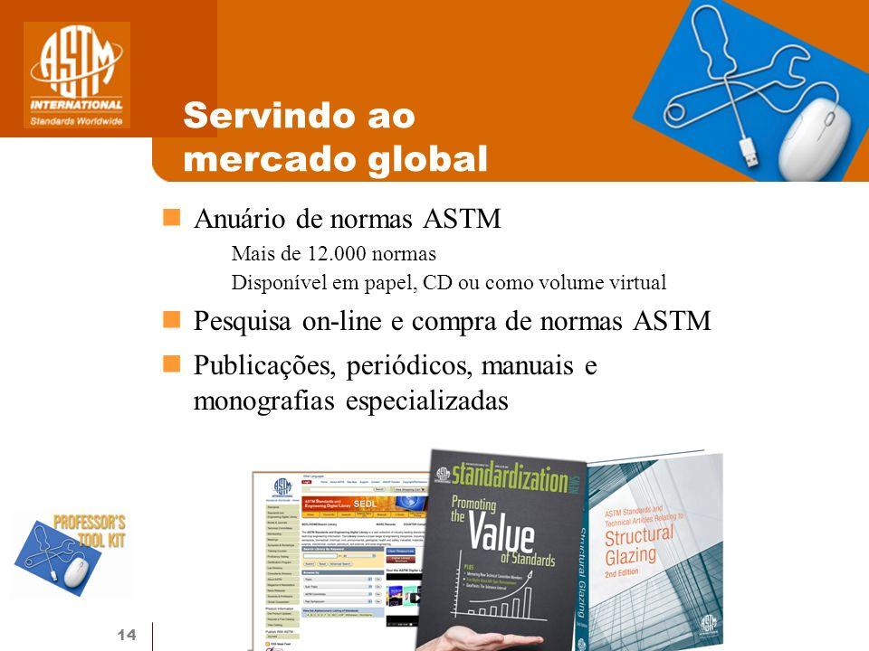 Servindo ao mercado global