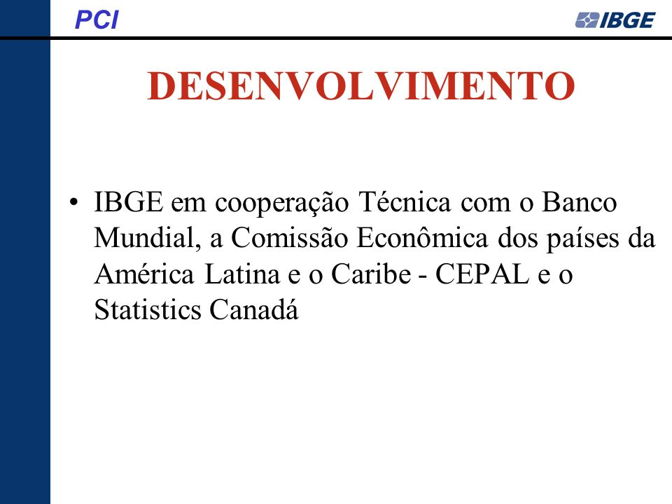 PCI DESENVOLVIMENTO.