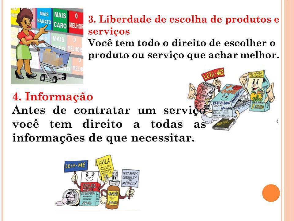 3. Liberdade de escolha de produtos e serviços