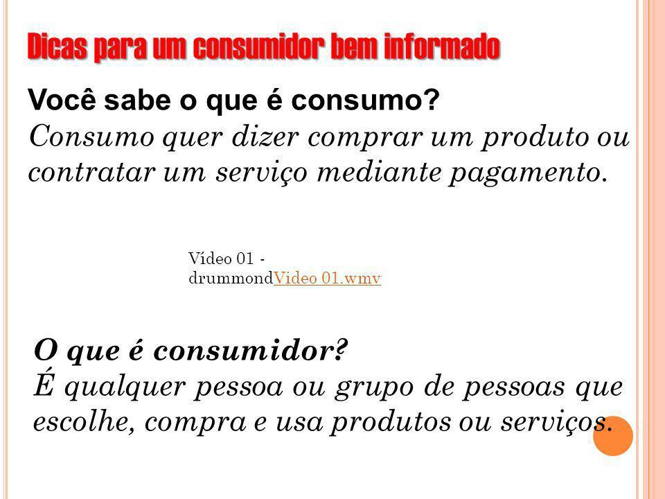 Dicas para um consumidor bem informado
