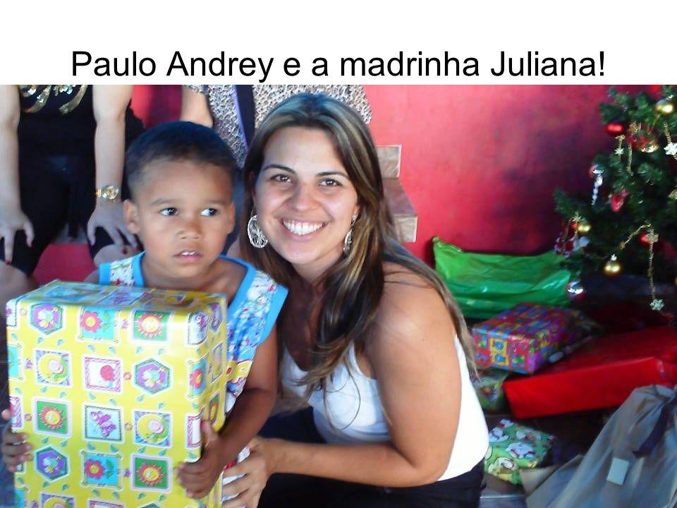 Paulo Andrey e a madrinha Juliana!