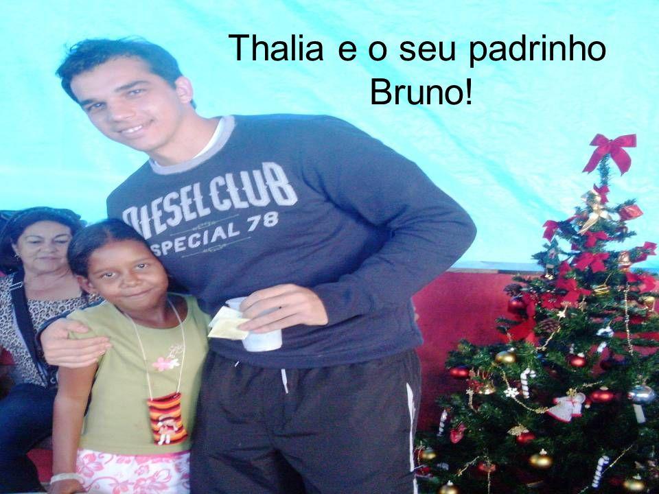 Thalia e o seu padrinho Bruno!