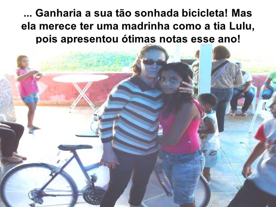 Ganharia a sua tão sonhada bicicleta