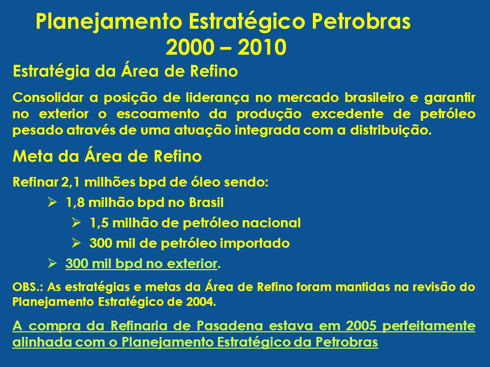 Planejamento Estratégico Petrobras 2000 – 2010