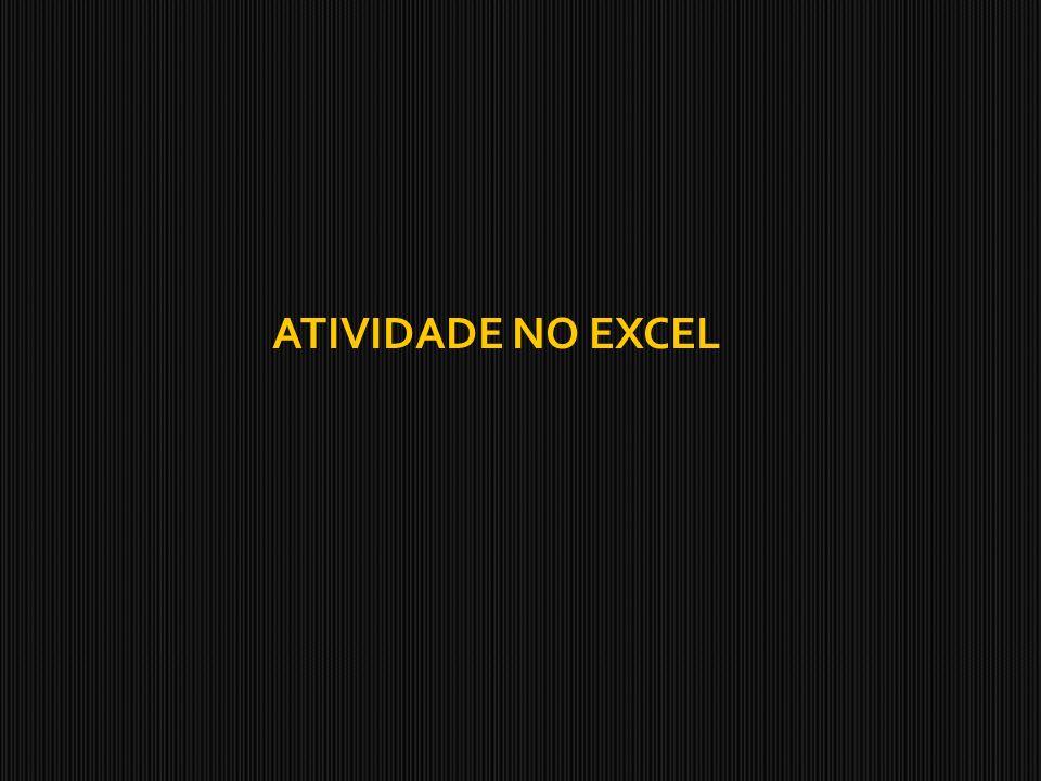 ATIVIDADE NO EXCEL