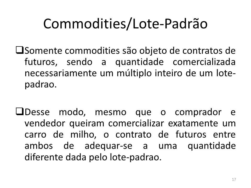 Commodities/Lote-Padrão