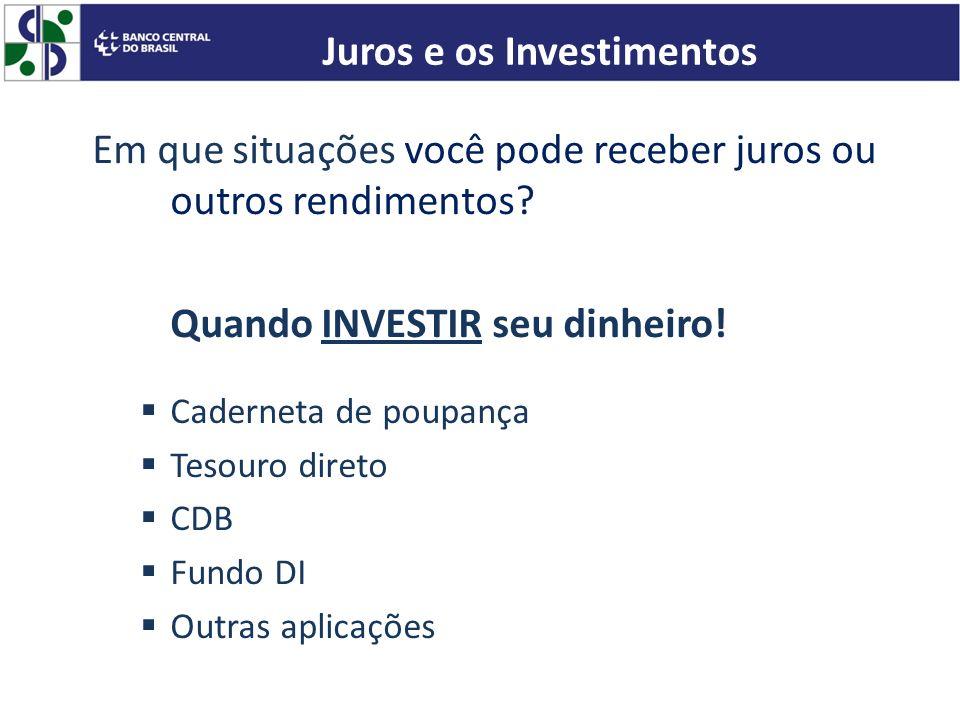 Juros e os Investimentos