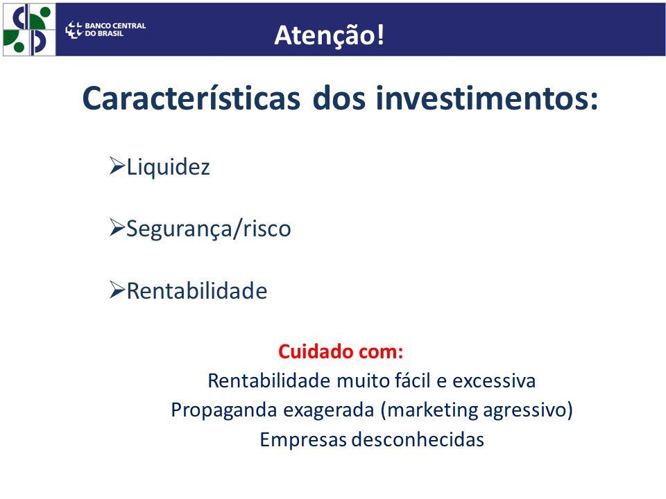 Características dos investimentos:
