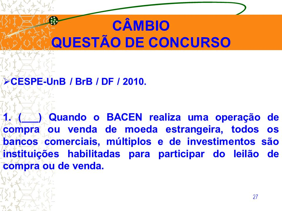CÂMBIO QUESTÃO DE CONCURSO