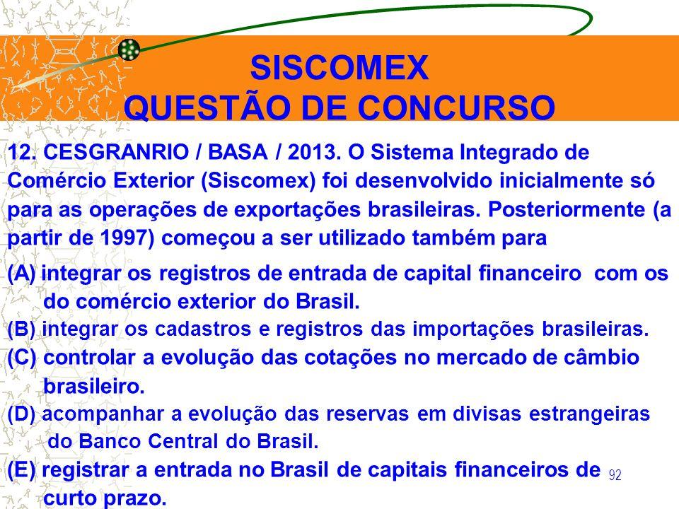 SISCOMEX QUESTÃO DE CONCURSO