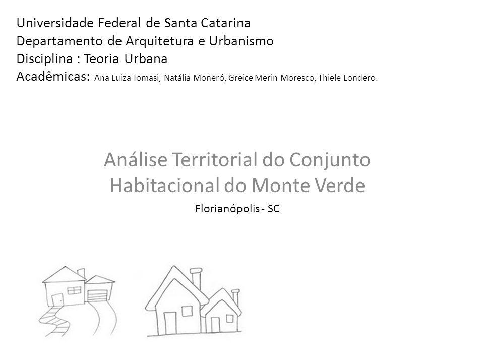 Análise Territorial do Conjunto Habitacional do Monte Verde