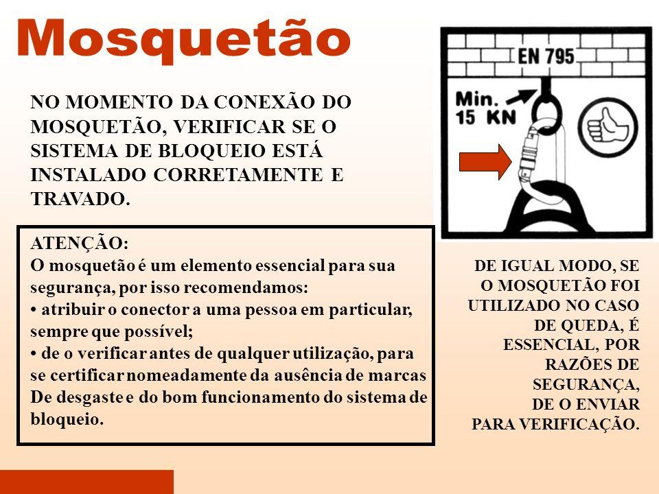 Mosquetão NO MOMENTO DA CONEXÃO DO MOSQUETÃO, VERIFICAR SE O SISTEMA DE BLOQUEIO ESTÁ INSTALADO CORRETAMENTE E TRAVADO.