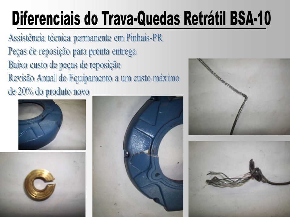 Diferenciais do Trava-Quedas Retrátil BSA-10