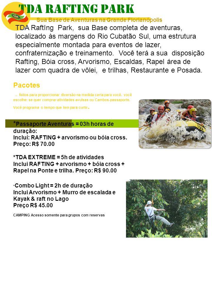 TDA RAFTING PARK Sua Base de Aventuras na Grande Florianópolis.