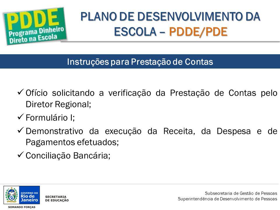 PLANO DE DESENVOLVIMENTO DA ESCOLA – PDDE/PDE