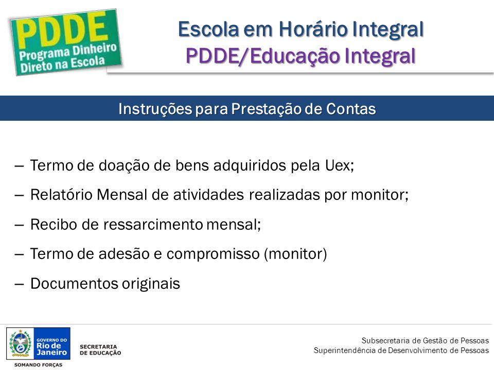 Escola em Horário Integral PDDE/Educação Integral