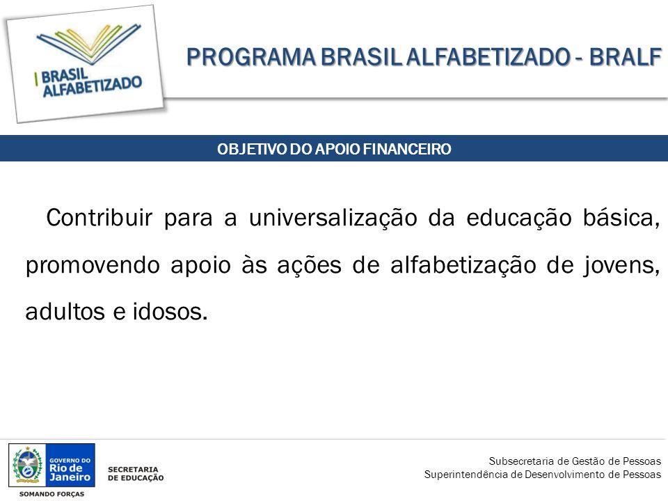 PROGRAMA BRASIL ALFABETIZADO - BRALF
