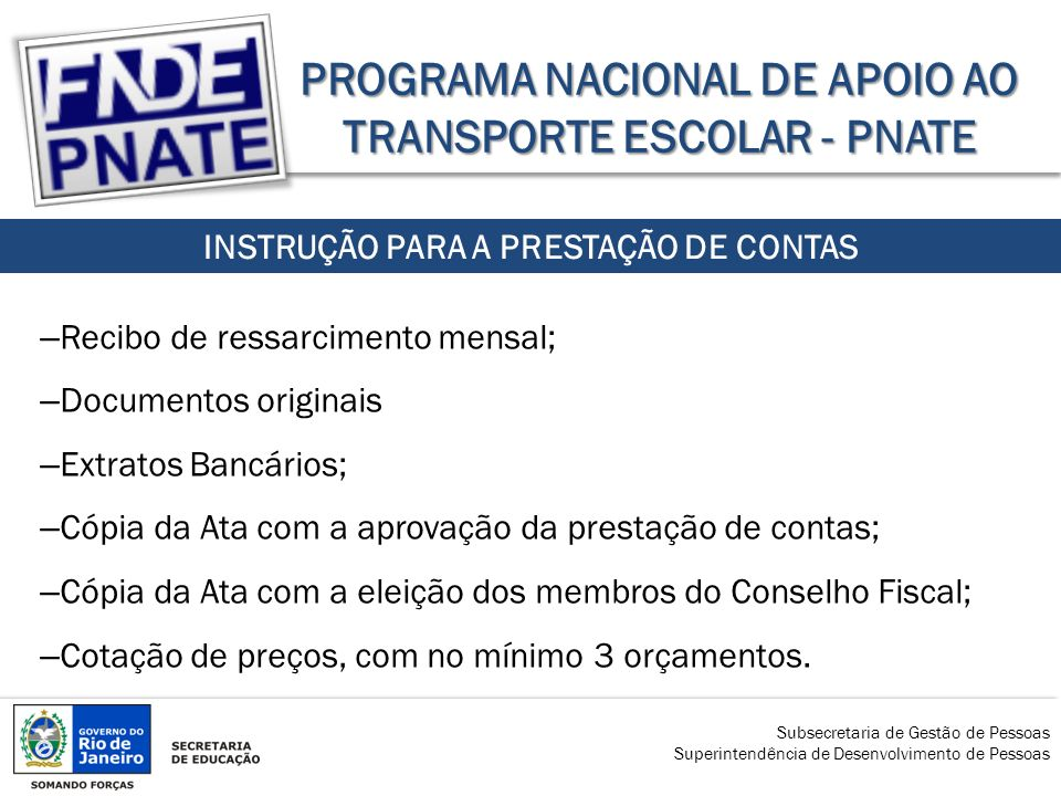 PROGRAMA NACIONAL DE APOIO AO TRANSPORTE ESCOLAR - PNATE