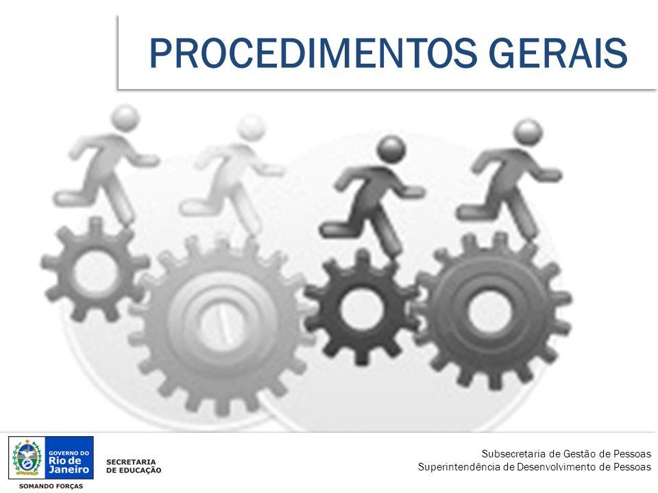 PROCEDIMENTOS GERAIS Subsecretaria de Gestão de Pessoas