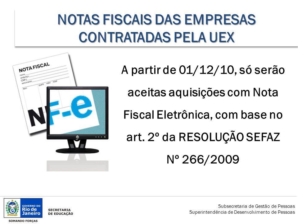 NOTAS FISCAIS DAS EMPRESAS CONTRATADAS PELA UEX