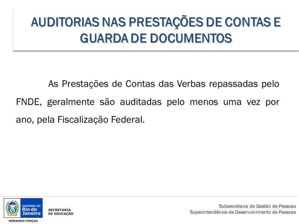 AUDITORIAS NAS PRESTAÇÕES DE CONTAS E GUARDA DE DOCUMENTOS