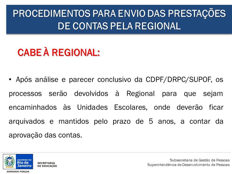 PROCEDIMENTOS PARA ENVIO DAS PRESTAÇÕES DE CONTAS PELA REGIONAL