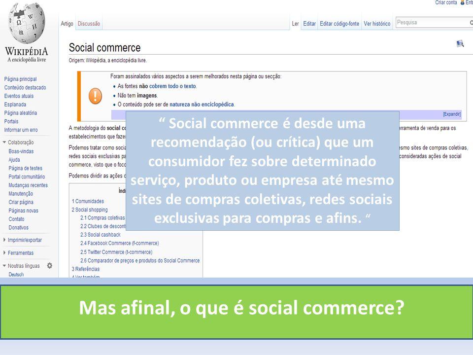 Mas afinal, o que é social commerce