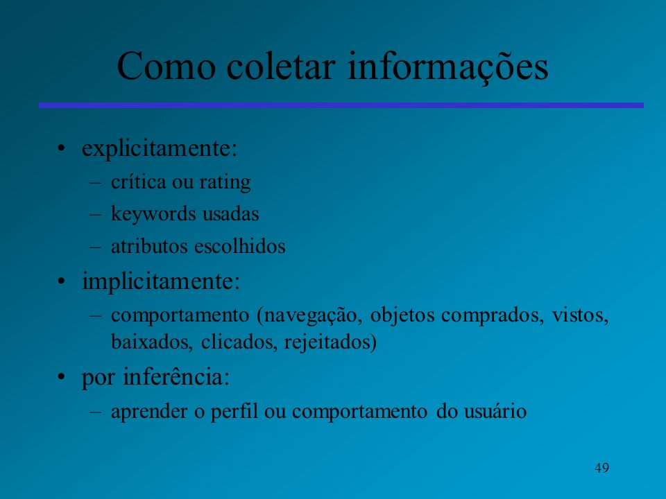 Como coletar informações
