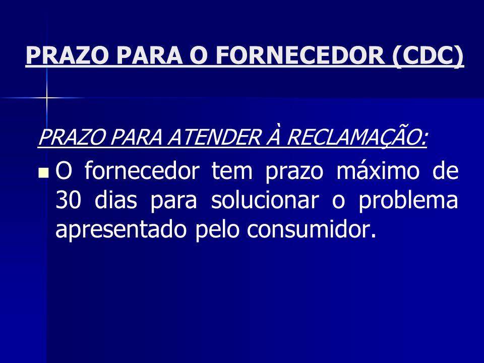 PRAZO PARA O FORNECEDOR (CDC)