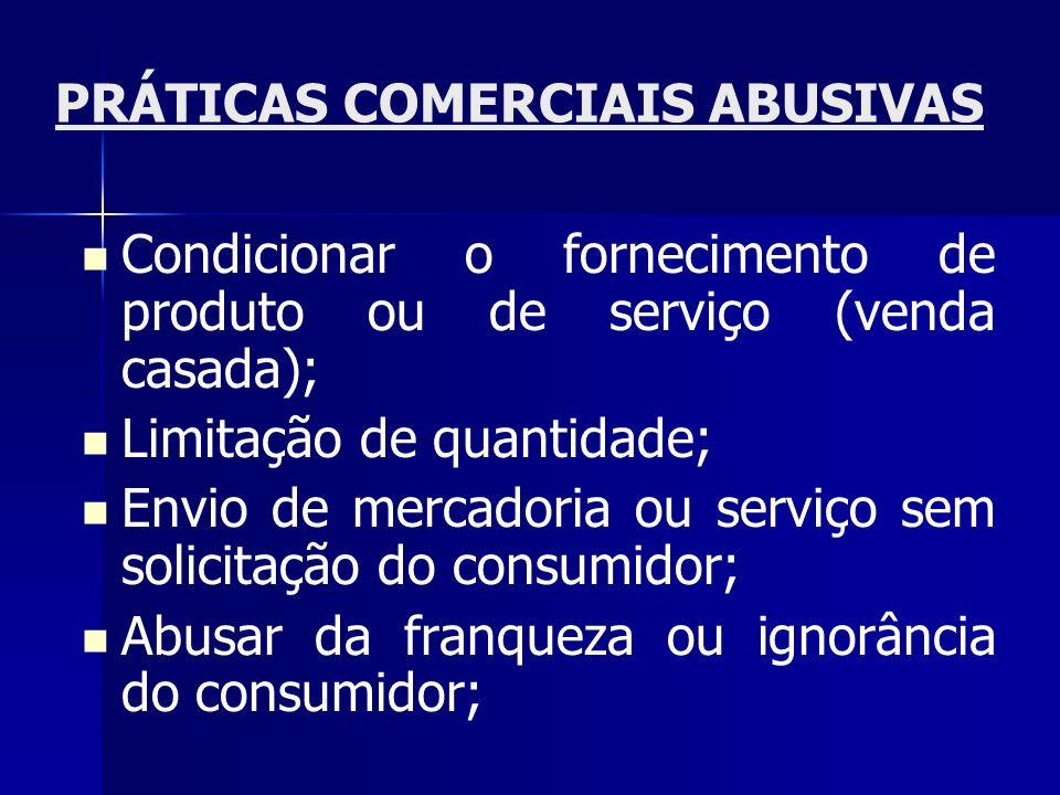 PRÁTICAS COMERCIAIS ABUSIVAS