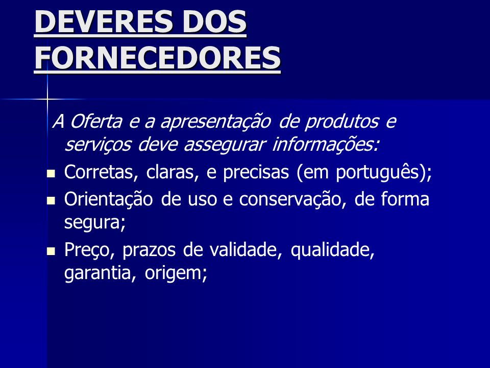 DEVERES DOS FORNECEDORES