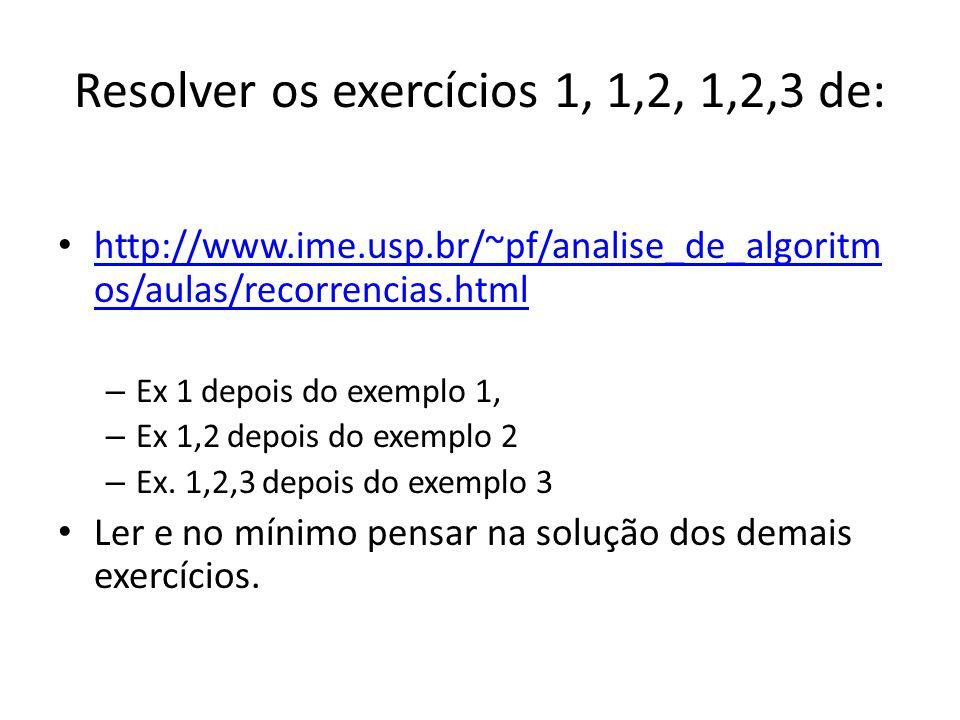 Resolver os exercícios 1, 1,2, 1,2,3 de: