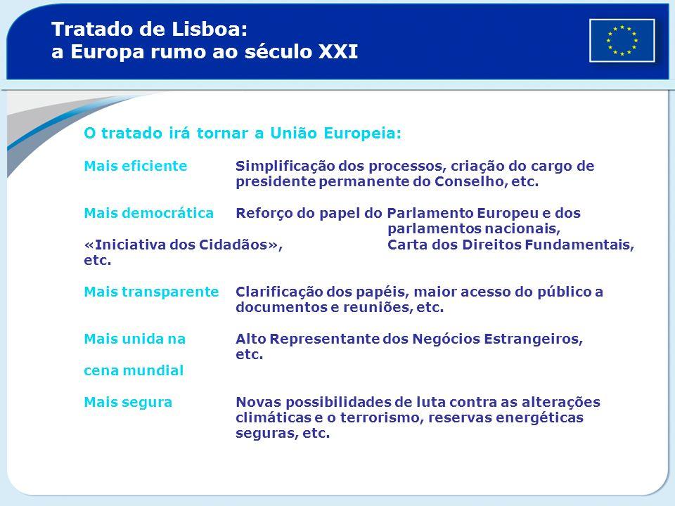 Tratado de Lisboa: a Europa rumo ao século XXI