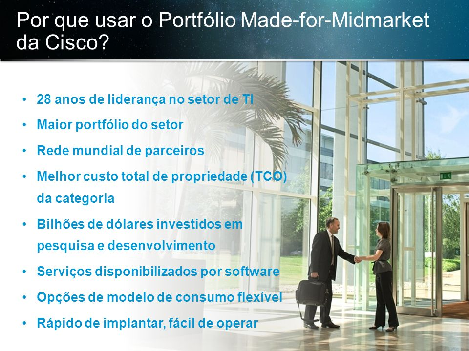 Por que usar o Portfólio Made-for-Midmarket da Cisco