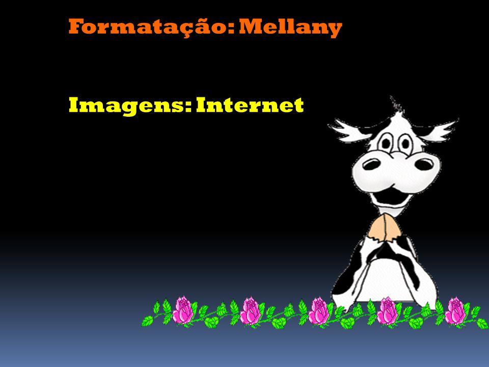 Formatação: Mellany Imagens: Internet