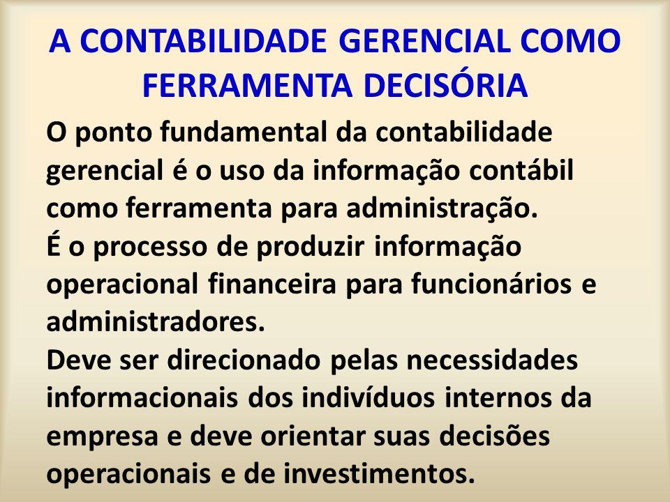 A CONTABILIDADE GERENCIAL COMO FERRAMENTA DECISÓRIA