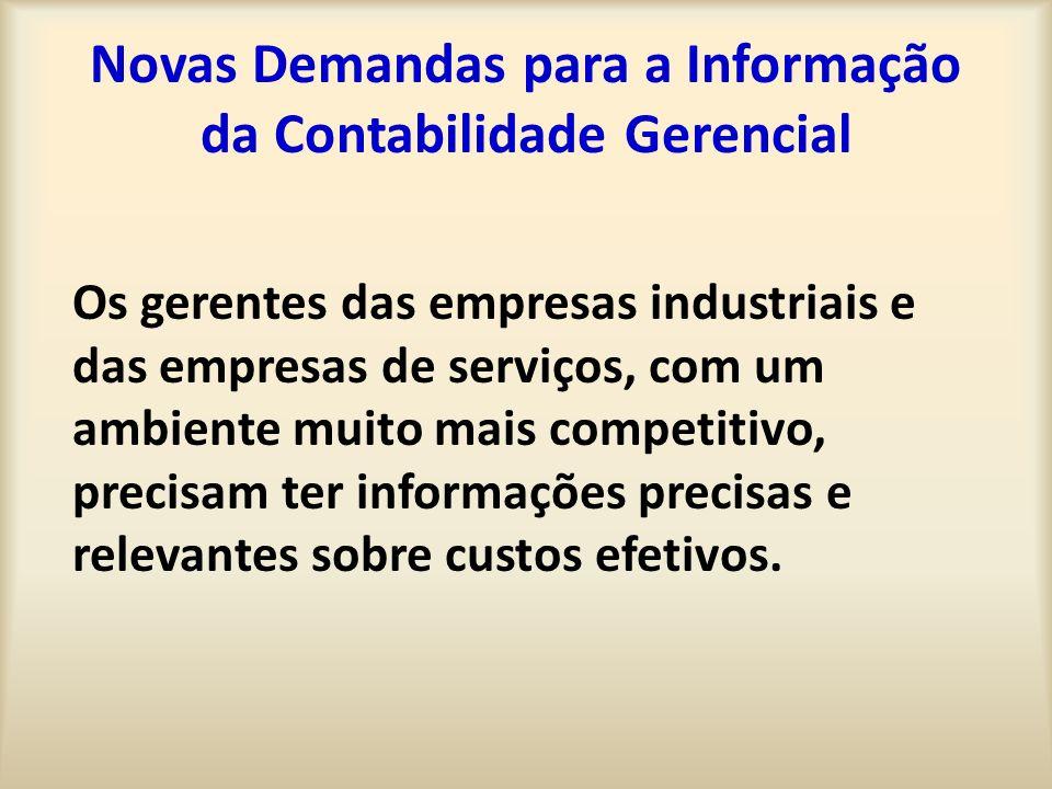 Novas Demandas para a Informação da Contabilidade Gerencial