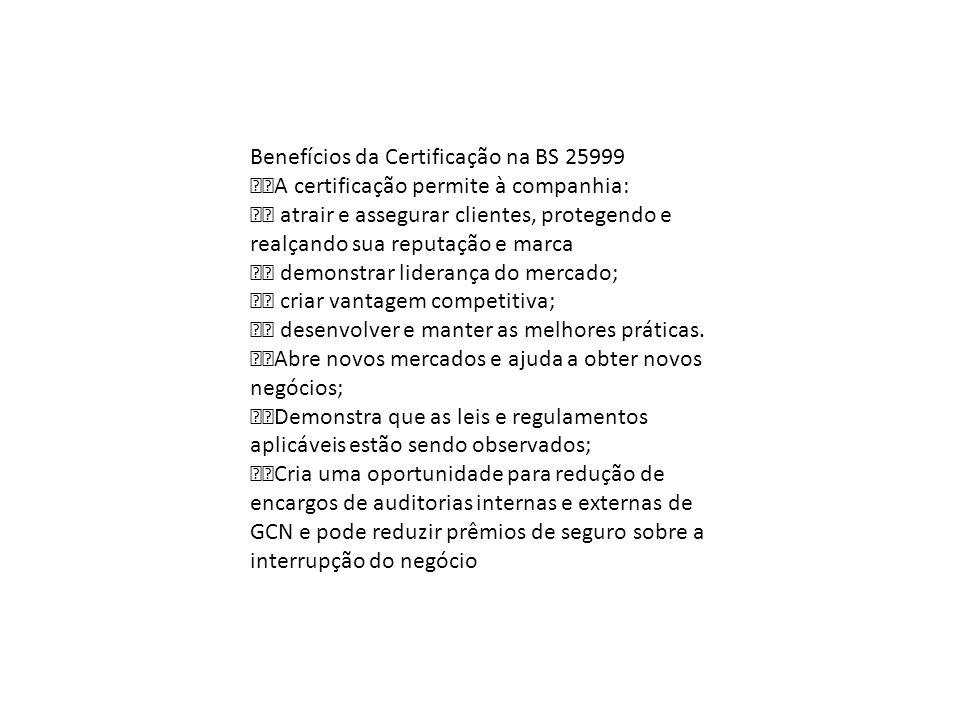 Benefícios da Certificação na BS 25999