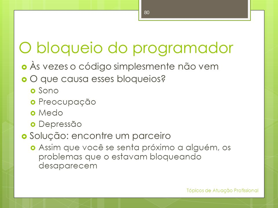 O bloqueio do programador