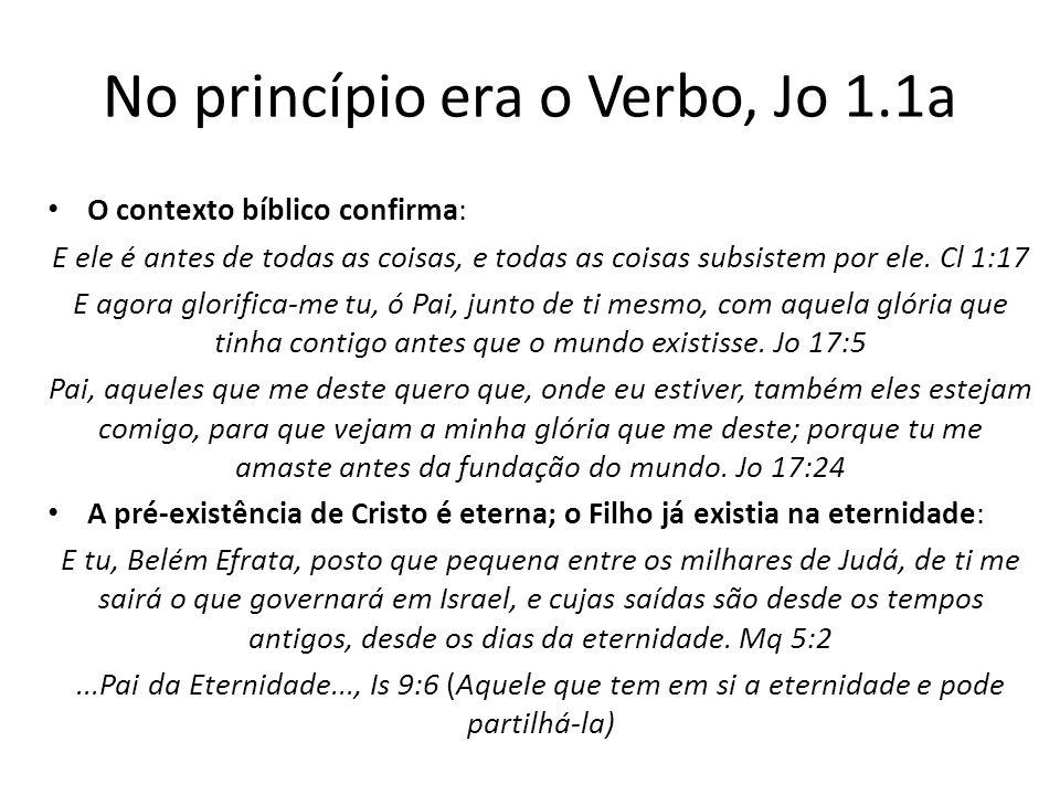 No princípio era o Verbo, Jo 1.1a