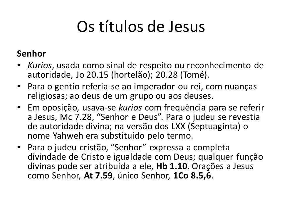 Os títulos de Jesus Senhor