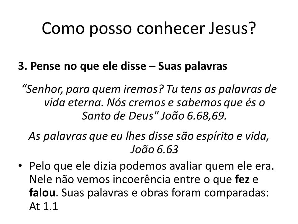 Como posso conhecer Jesus