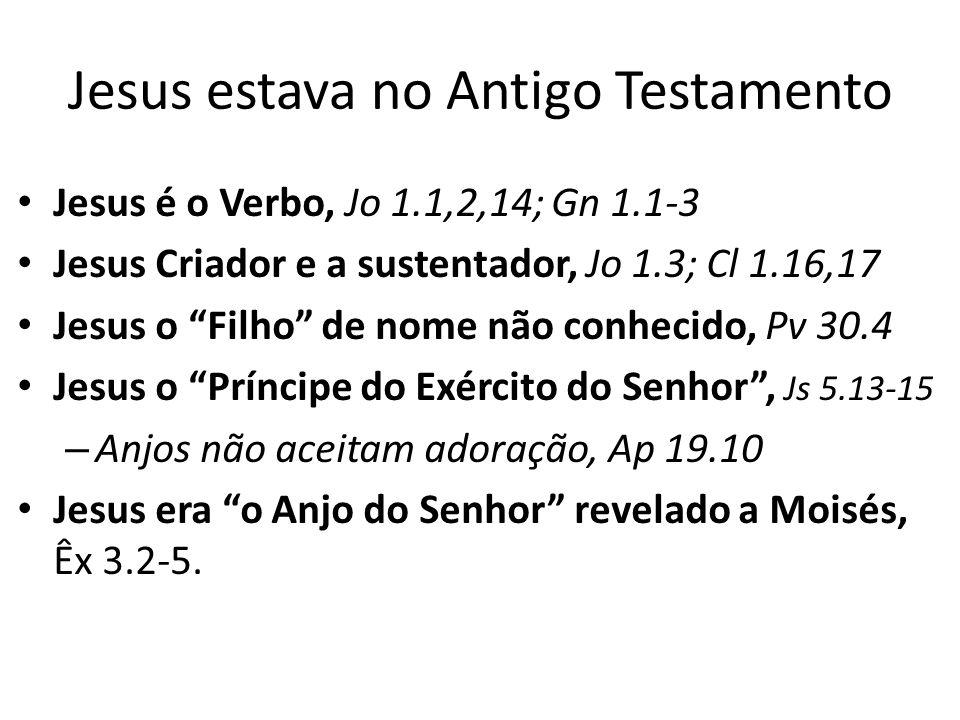 Jesus estava no Antigo Testamento