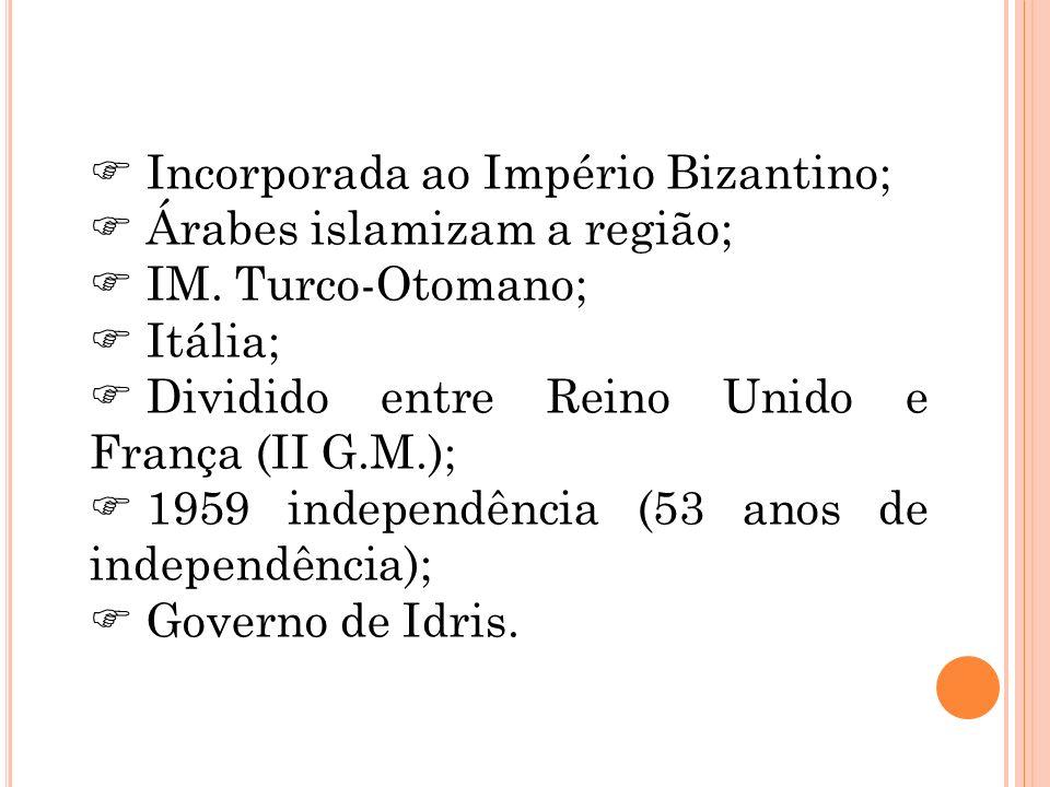 Incorporada ao Império Bizantino;